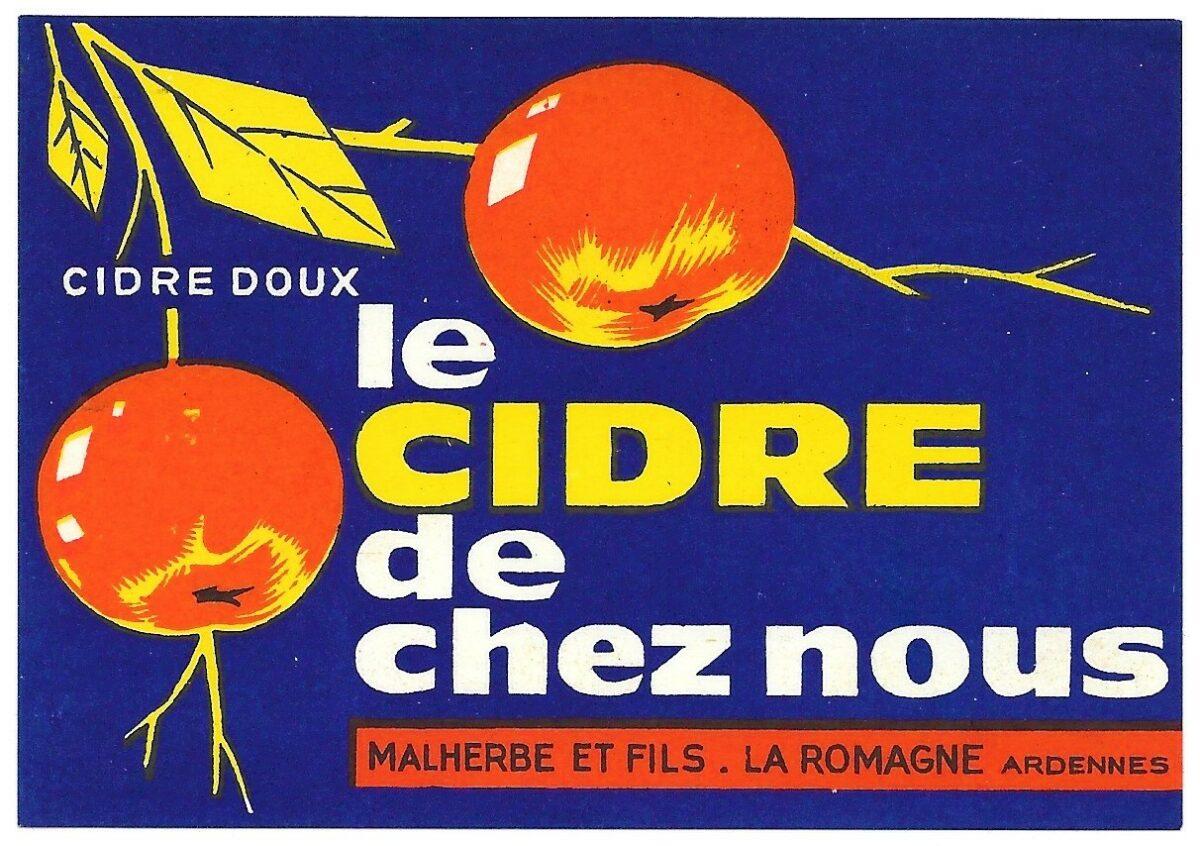 Etiquette « le cidre de chez nous », Malherbe et Fils, La Romagne (Ardennes), version bleue (collection privée, avec l'aimable autorisation de monsieur Daniel Sené).